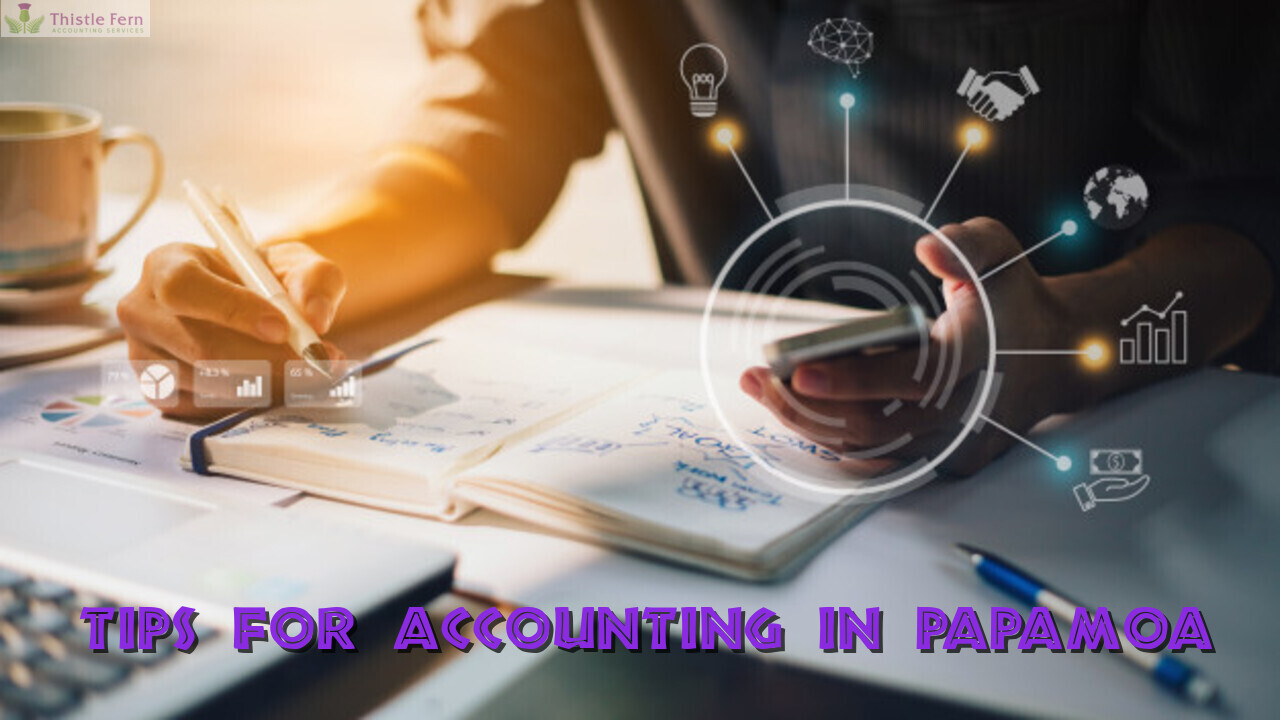 Tips for Accounting in Papamoa